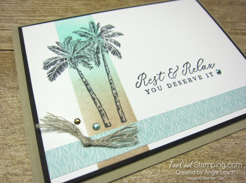 Timeless Tropical Sponged Highlight cards - rest & relax 2