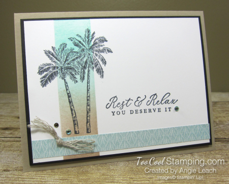 Timeless Tropical Sponged Highlight cards - rest & relax